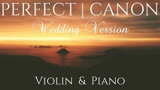 ed-sheeran-perfect-wedding-version-violin-piano-cover-feat-pachelbels-canon