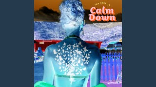 You Need To Calm Down (Clean Bandit Remix) Video