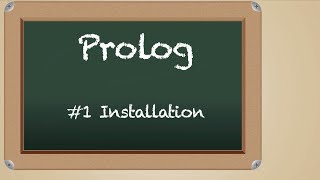 Lets learn Prolog #1: Installation