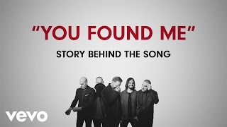 MercyMe - You Found Me (Story Behind The Song)