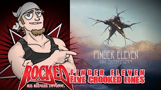 Rocked Album Review: Finger Eleven - Five Crooked Lines