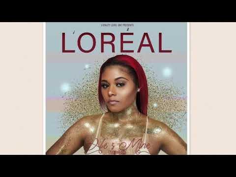 L'Oréal- He's mine (Miguel's Pussy is mine Remix)