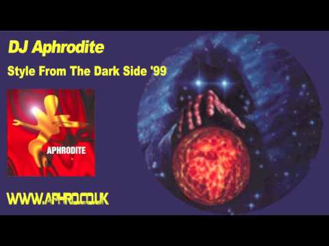 DJ Aphrodite  - Style From The Dark Side '99