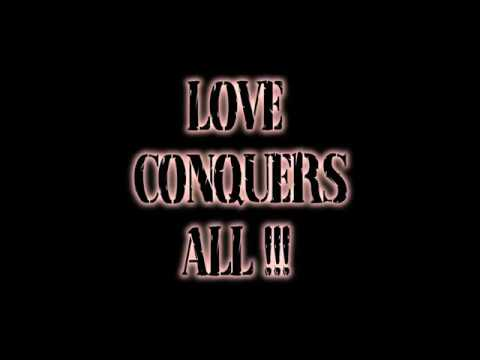 Love Conquers All - [with lyrics]