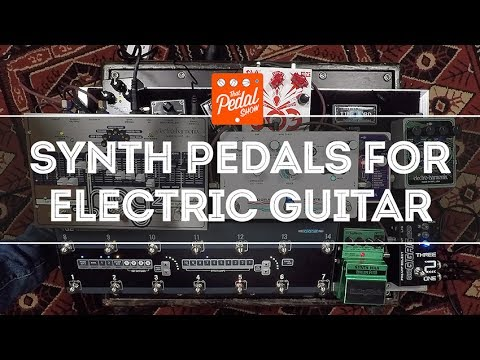 That Pedal Show  Synth Sounds For Electric Guitar: Roland, EHX, Hologram & Digitech