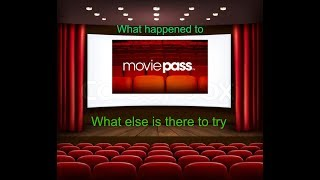 The collapse of moviepass and what other theaters are doing