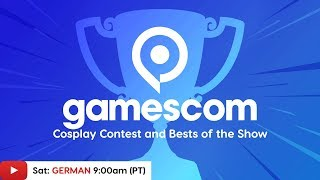 Gamescom 2019 Cosplay Contest & Bests of the Show - IGN Live (GERMAN)
