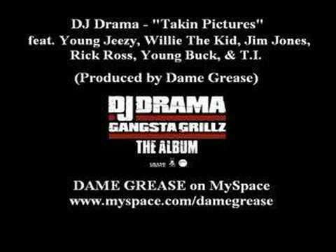 DJ Drama - Takin Pictures (Produced by Dame Grease)