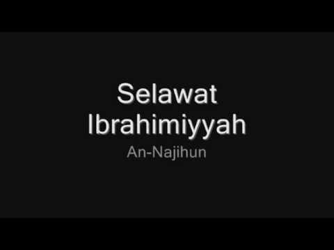 An-Najihun - Selawat Ibrahimiyyah