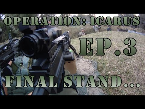 Milsim Operation: Icarus - Ep. 3: Final Stand