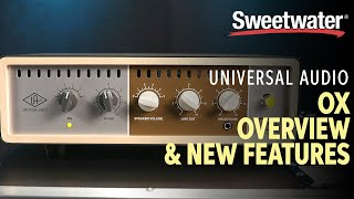 Universal Audio OX Overview and New Features 🎸