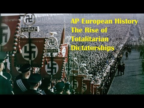 Rise of Totalitarianism: AP European History