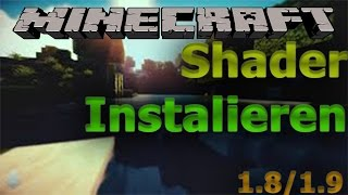 Tutorial Minecraft Shader installieren | GSL + OptiFine | 1.8/1.9 | Forge | Windows Tutorial