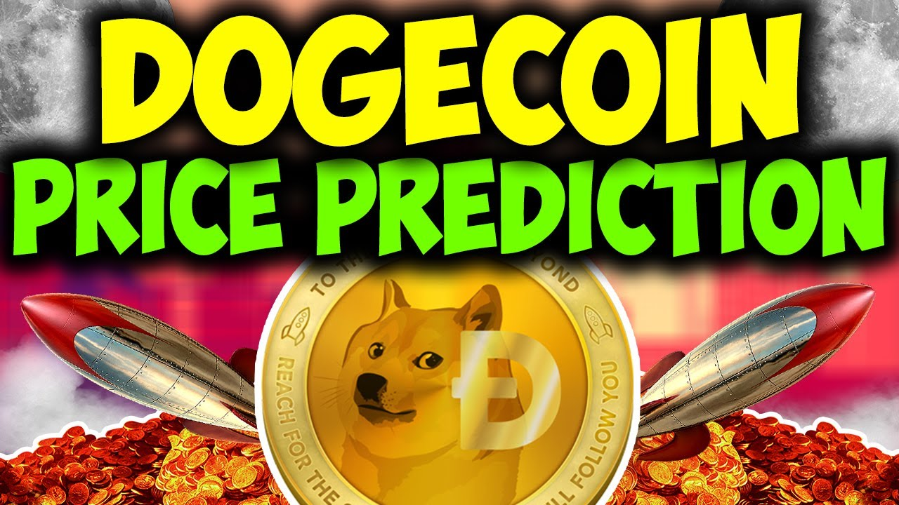 Dogecoin Price Prediction 2021 - DOGE TO THE MARS ...