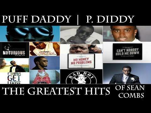 Puff Daddy - The Greatest Hits of Sean Combs (P.Diddy, Diddy, Puffy, Swag, Sean John)