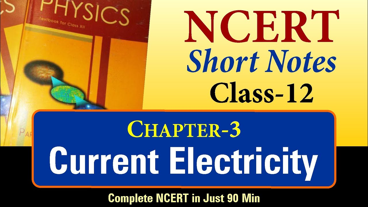 NCERT Short Notes | Class 12 Chapter 3 | Current Electricity