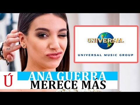 """Ana Guerra """"deja en evidencia"""" a Universal Music"""