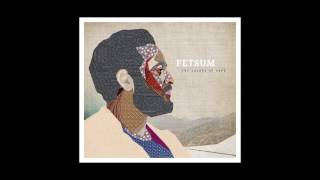 Fetsum - Letters from Damascus