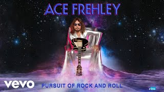 Ace Frehley - Pursuit of Rock And Roll (Official Audio)