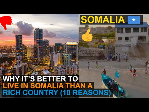 Living in Somalia | Why it is better to Live in Somalia than a rich country!