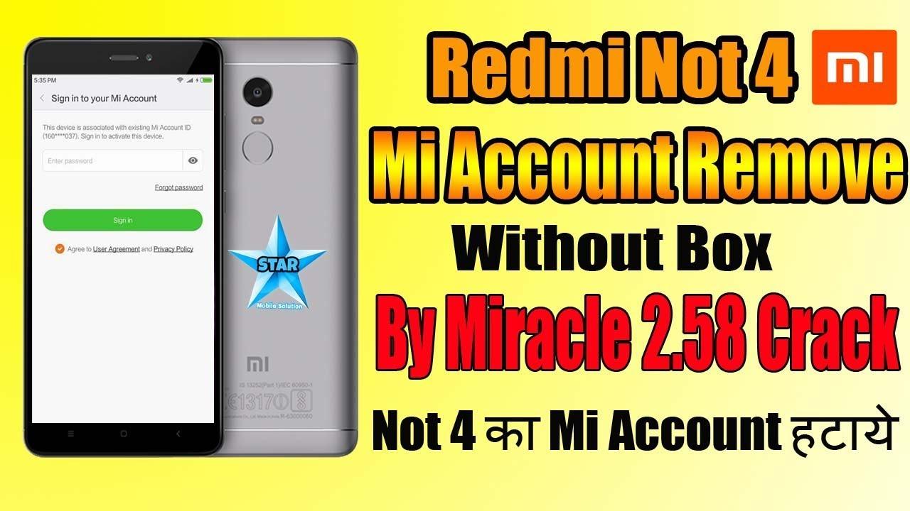 Mi Note 4 Mi Account Remove Miracle Box 2 58 Crack | Redmi