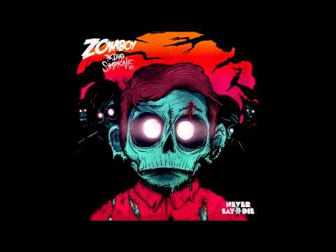 Zomboy [The Dead Symphonic EP] - 01 - Nuclear (Hands Up) [HD]