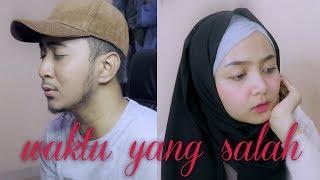Fiersa Besari ft Tantri - Waktu Yang Salah (Abilhaq & Seraldi Cover)