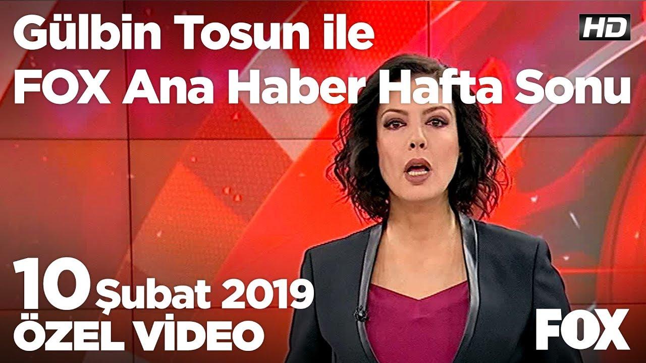 Fox Haber İzle, Beka tartışması... 10 Şubat 2019 Gülbin Tosun ile FOX Ana Haber Hafta Sonu