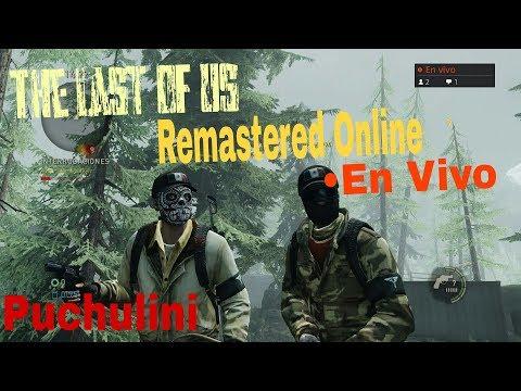 Jugando al The Last en vivo!!! The Last Of Us Onliner Puchulini