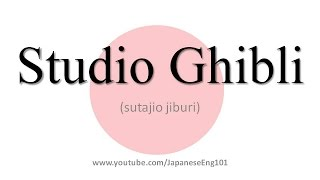 How to Pronounce All Studio Ghibli Films in Japanese