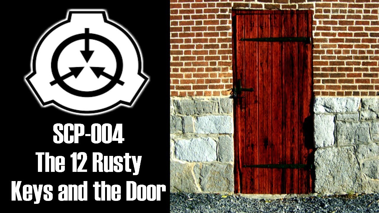 Scp 004 The 12 Rusty Keys And The Door Euclid Class