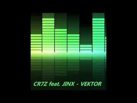 Cr7z feat. Jinx - Vector