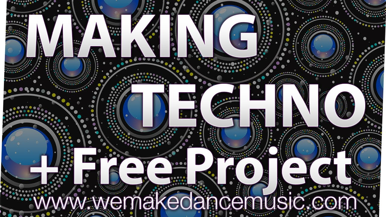 Making A Techno Track In Logic Pro X Tutorial Free Logic Pro X Template Download