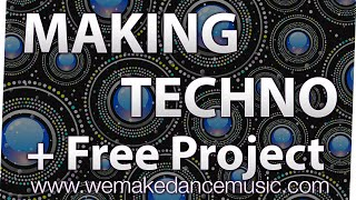 Making a techno track in Logic Pro X Tutorial + Free Logic Pro X Template Download