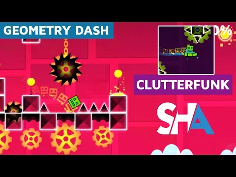 Geometry Dash -  Clutterfunk 100% Completed | SHAvibe