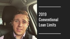 2019 Conventional Loan Limits Raise