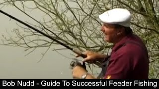 Bob Nudd - Guide To Successful Feeder Fishing