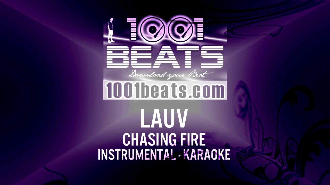 LAUV - Chasing Fire - Instrumental Karaoke