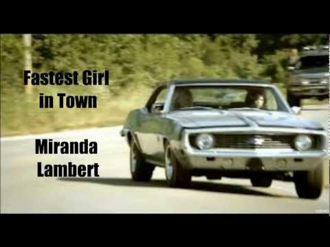 Fastest Girl in Town Miranda Lambert lyrics