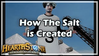 [Hearthstone] How The Salt is Created