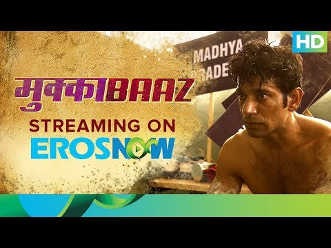 Transformation Of Vineet Singh | Mukkabaaz Full Movie Live On Eros Now thumbnail