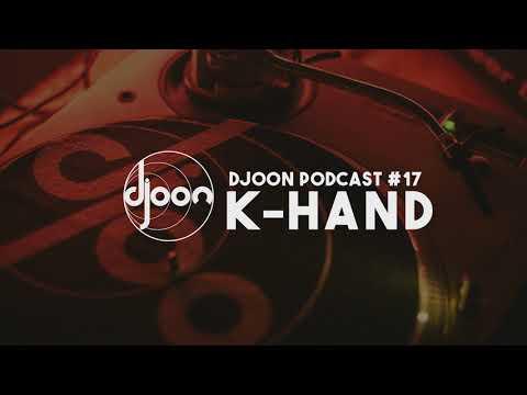 Djoon Podcast #17 - K-HAND