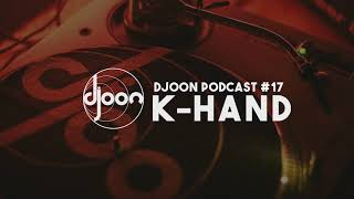 Djoon Podcast #17 - K-HAND