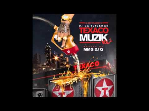OJ Da Juiceman - TEXACO MUZIK (Full Mixtape) No DJ Version