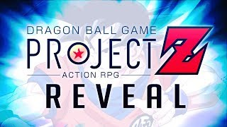 YO! NEW Dragon Ball Game, Project Z Action RPG Announced