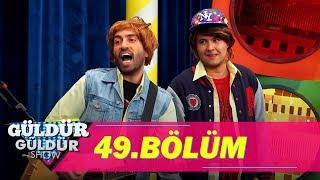 Güldür Güldür Show 49.Bölüm (Tek Parça Full HD)