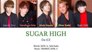Download Lagu Da-iCE -「Sugar High」Color-Coded Lyrics [Kanji/Romaji/English Translation] mp3