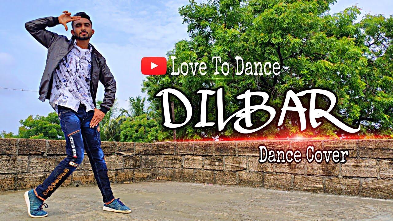 Dilbar | Dance Cover | Abhishek Khaniya | Love To Dance | Nora Fatehi |  Neha Kakkar | Dhvani