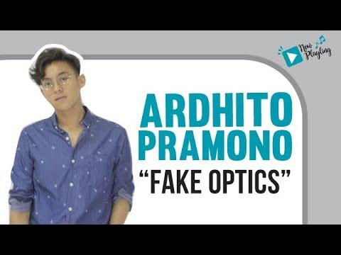 Ardhito Pramono - Fake Optics