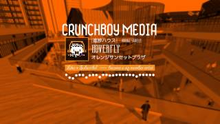 [Prog House] Hoverfly - Orange Sunset Plaza [Member Release] ~Crunchboy Media